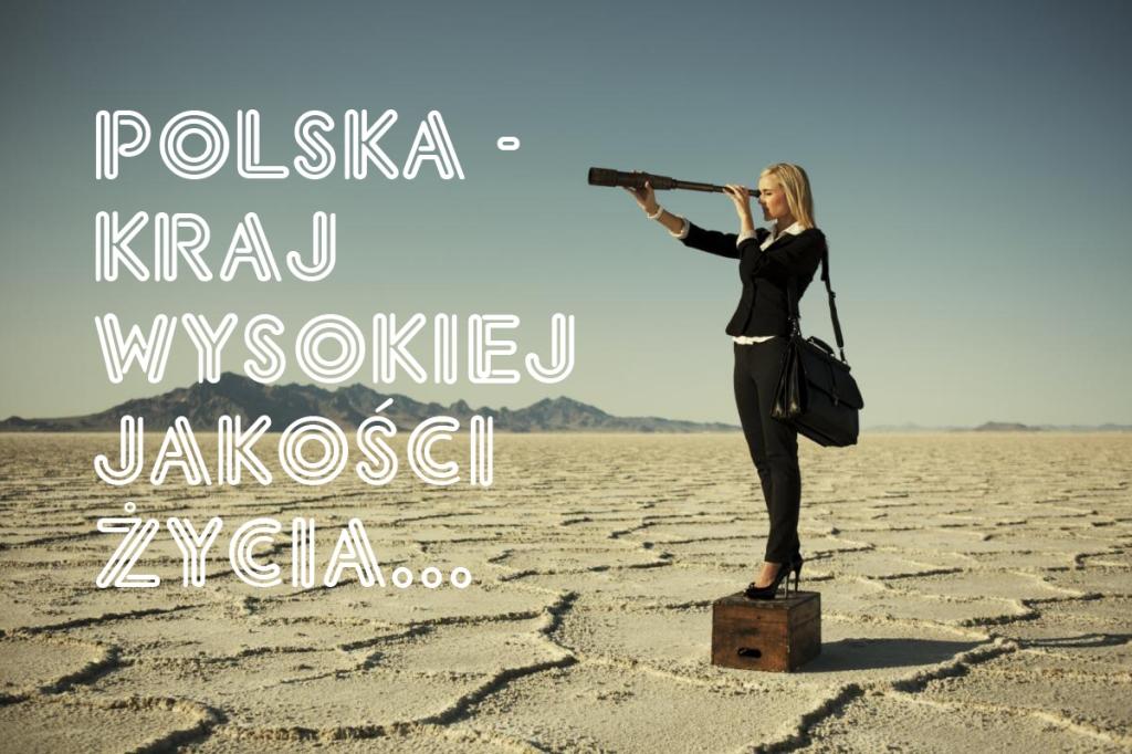 Polska - jakosc zycia